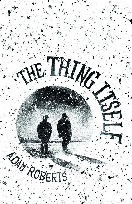 SF REVIEWS NET: The Thing Itself / Adam Roberts