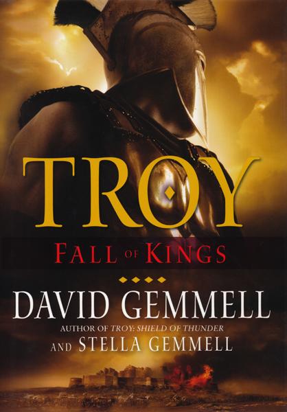 Sf Reviews Net Troy Fall Of Kings David Gemmell border=
